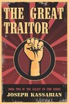 The Great Traitor by Joseph Kassabian [Book Review]