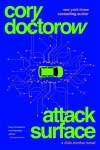 Attack Surface by Cory Doctorow [Book Review]