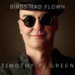 Birds Had Flown (Physical CD or Download) (CD Baby)