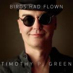 Birds Had Flown Physical CD (produced by Bradford)
