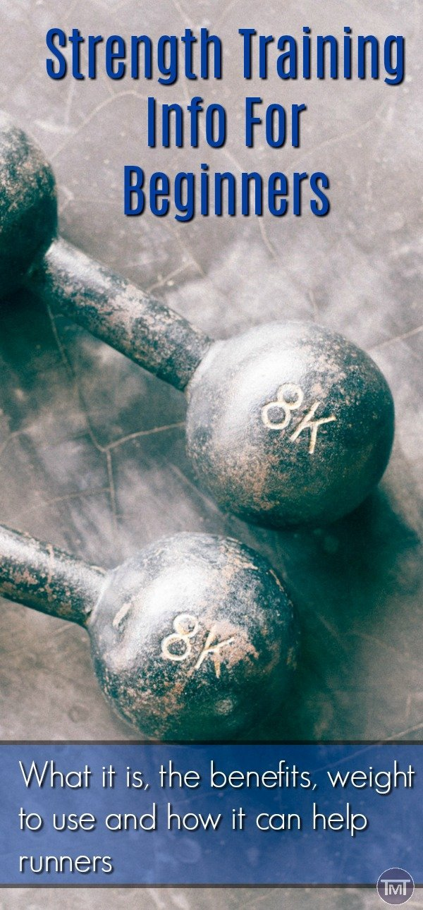 strength training info for beginners. Learn what strength training is, how it is useful, the weight sizes to use and how it can enhance your running. #strength #fitfam #exercise #workout #fitness