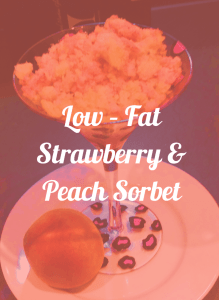 low fat strawberry and peach sorbet