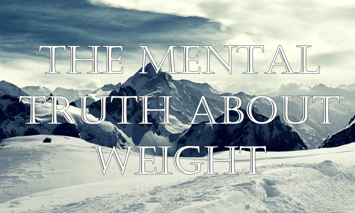 mental truth about weight