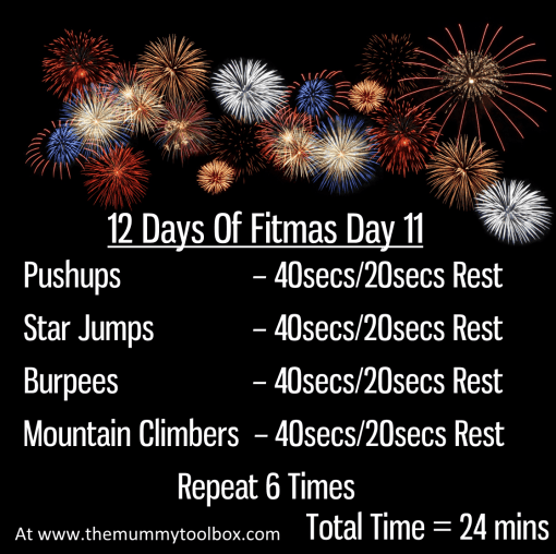 The 12 Days of Fitmas - Day 11 repeat of above written workout on a black firework background