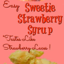 Easy Sweetie Strawberry Syrup - Homemade from fresh strawberries but tastes like strawberry laces sweeties!!