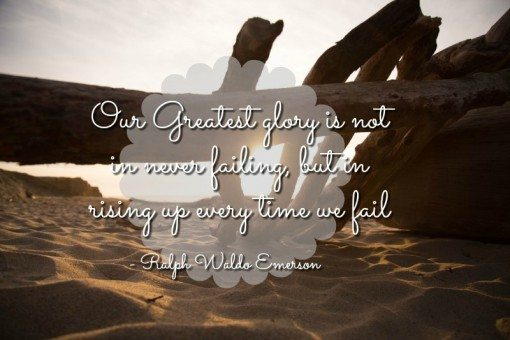Our Greatest glory - Ralph Waldo Emerson - Falling off the food wagon