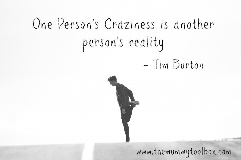 """""""One Person's craziness is another person's reality - Tim Burton quote on runner background - The Real Selfish reason I run"""