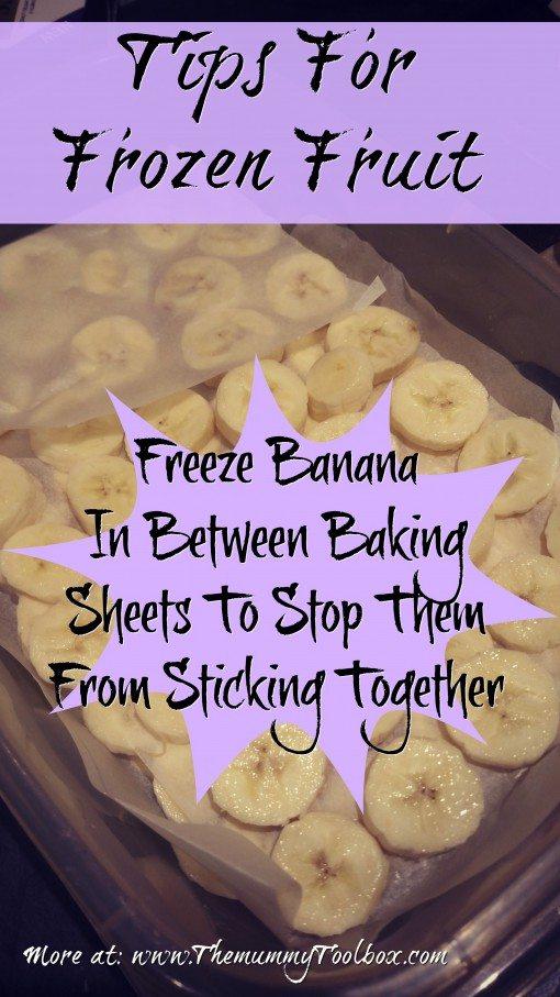 Top Tip for freezing frozen fruit - bananas