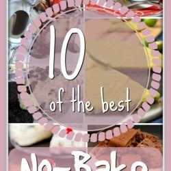 10 of the best no-bake dessert recipes - Round-up at The Mummy Toolbox