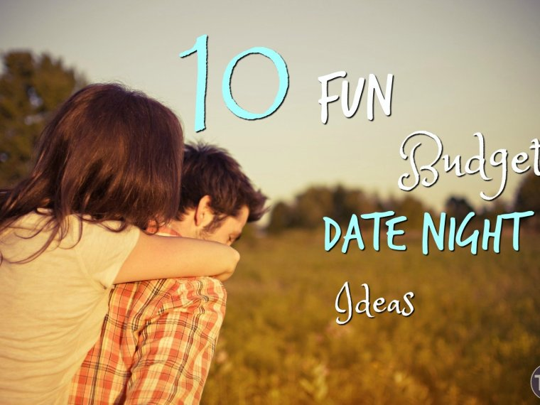 10 Fun, budget date night ideas so that no matter how broke you are you can always work on your relationship!