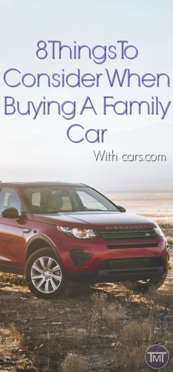 8 Things to consider when purchasing a family car. Plus top tips for making the purchase. In association with cars/com #carcom #ad