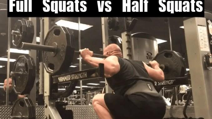 Full Squats vs Half Squats