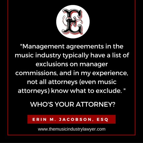 erin m jacobson, erin jacobson, management commissions, management agreement, contract, music attorney, music lawyer, los angeles