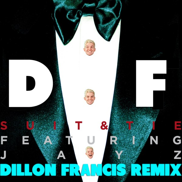 suit and tie download dillon francis remix