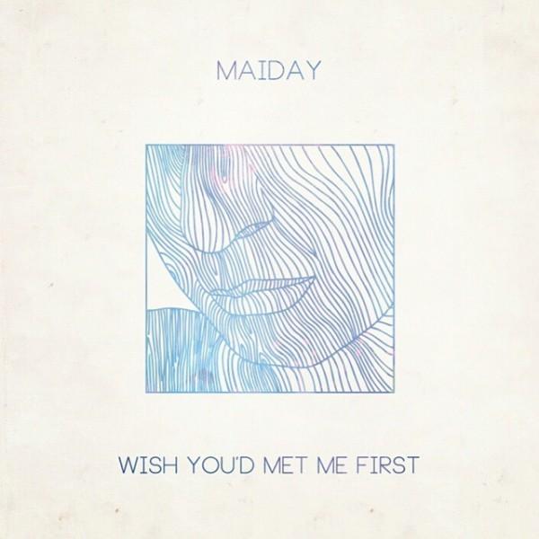 Maiday_Met Me