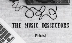 The Music Dissectors Episode 10 – Tim Pegler / Darkness on the Edge of Town