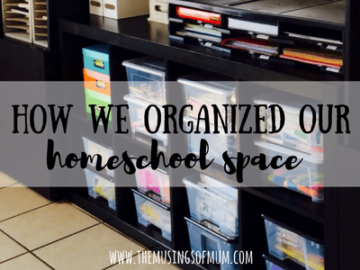 How We Organized Our Homeschool Space | The Musings of Mum