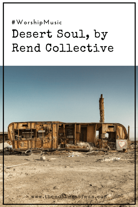Desert Soul by Rend Collective