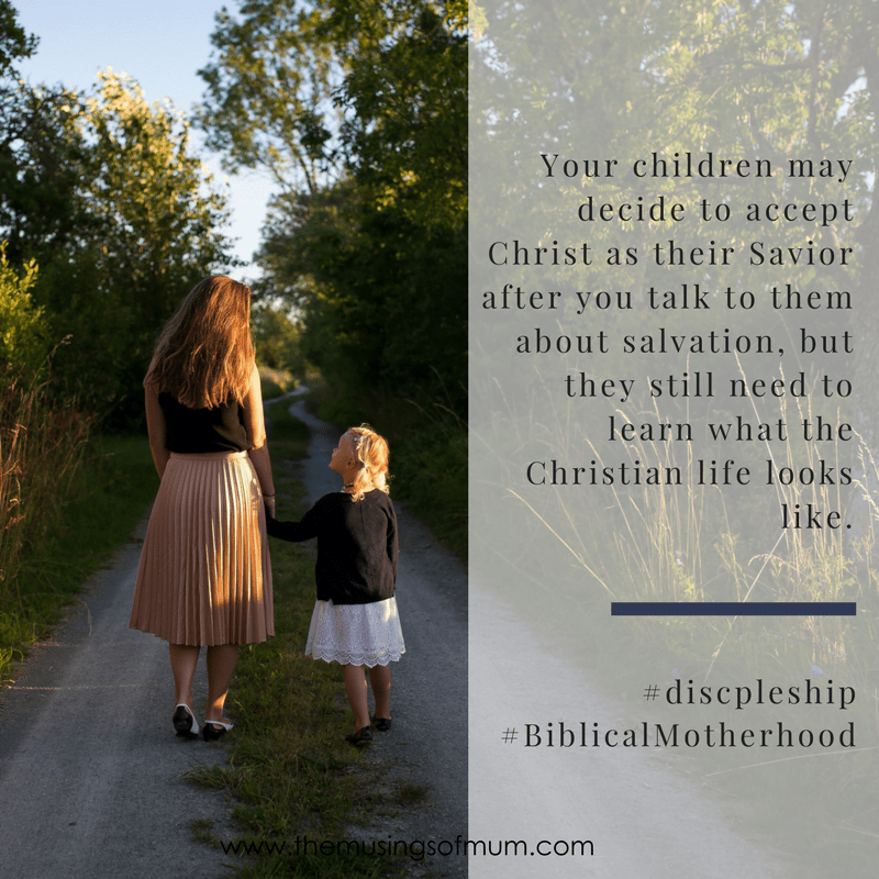 Your children may decide to accept Christ as their Savior after you talk to them about salvation, but they still need to learn what the Christian life looks like.