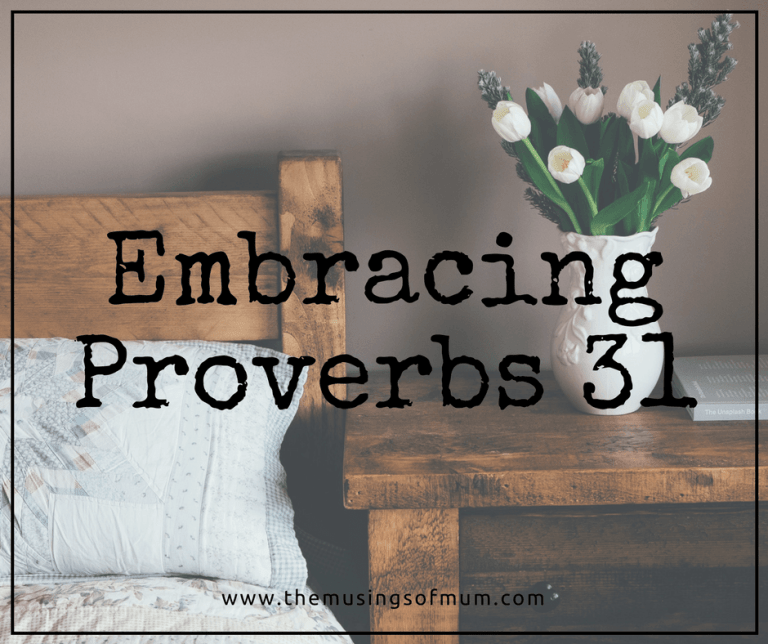 Embracing Proverbs 31