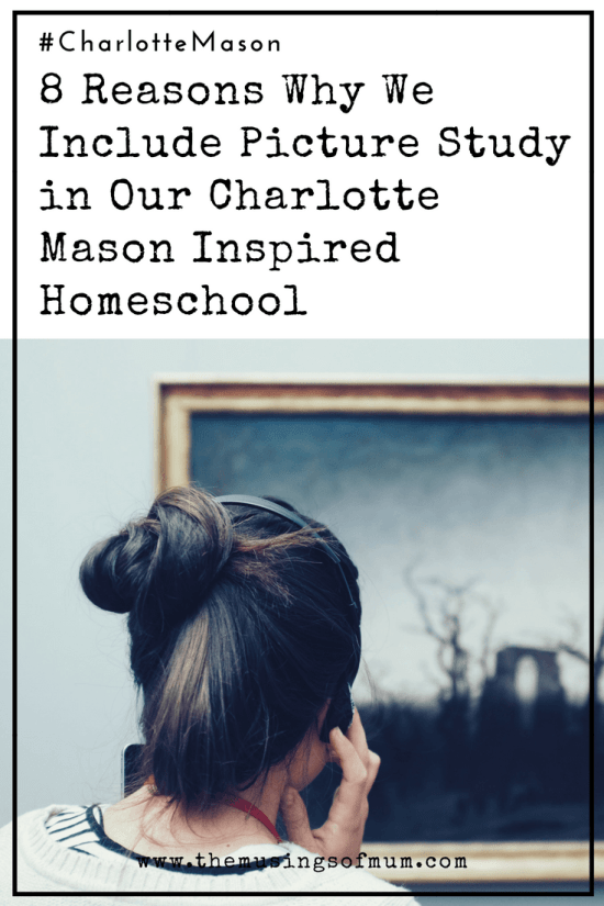 8 Reasons Why We Include Picture Study in Our Charlotte Mason Inspired Homeschool - Is there anything more simple to execute than picture study? More importantly, is there anything else that is so easy to incorporate that is also so beneficial to the learner?