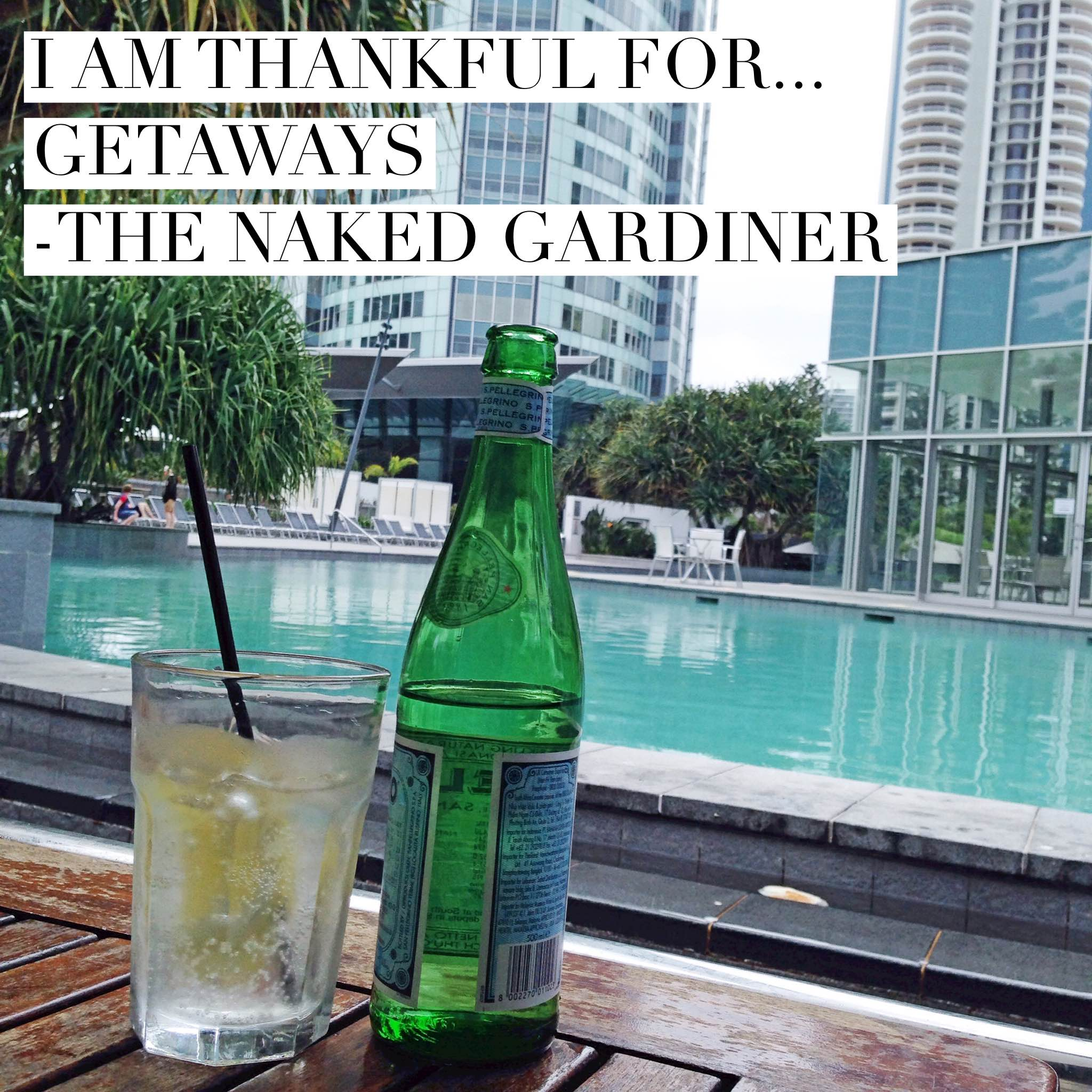 thankful-thursdays-getaways-thenakedgardiner