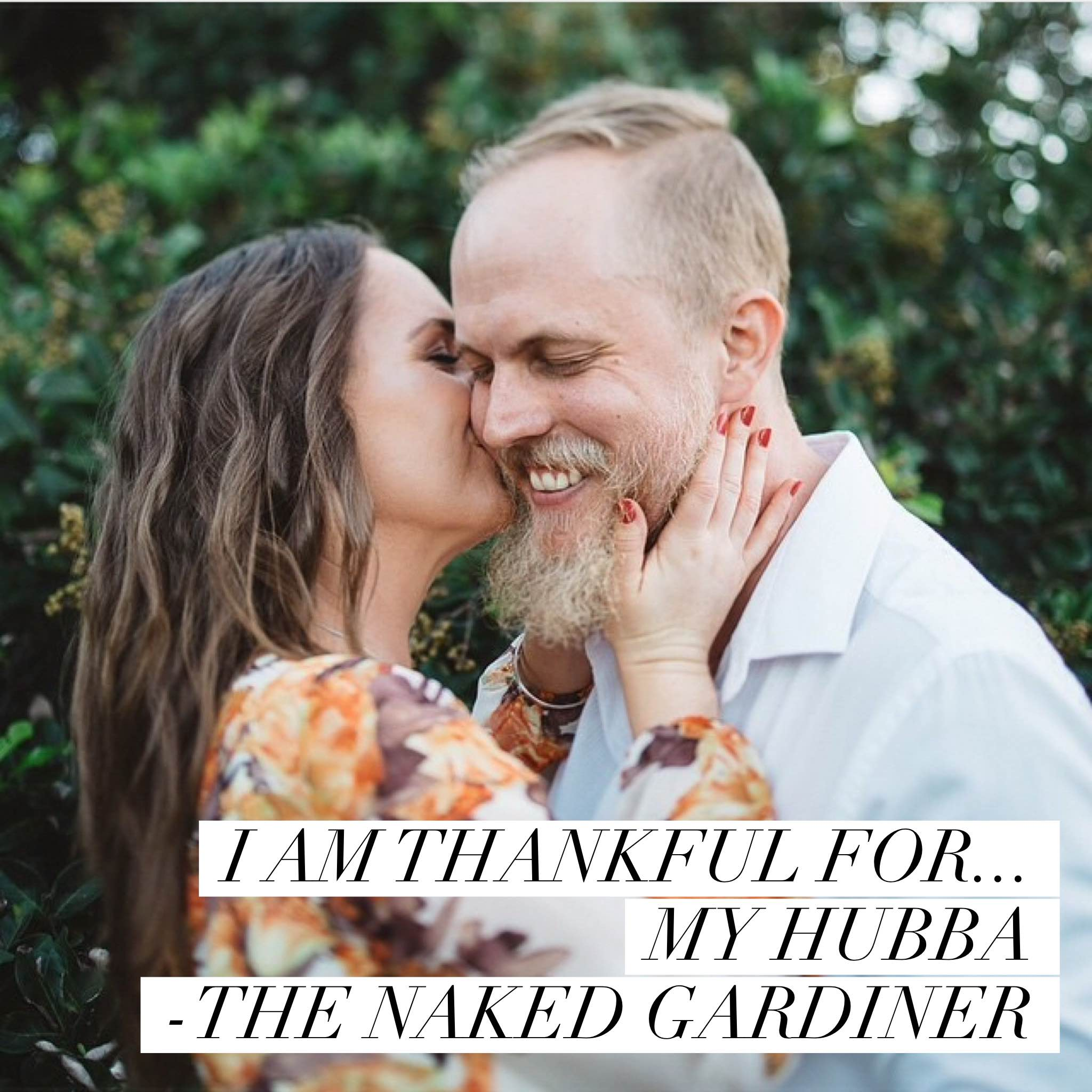 thankful-thursdays-my-hubba-thenakedgardiner