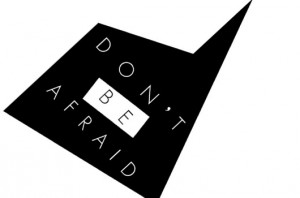 Don't B Afraid