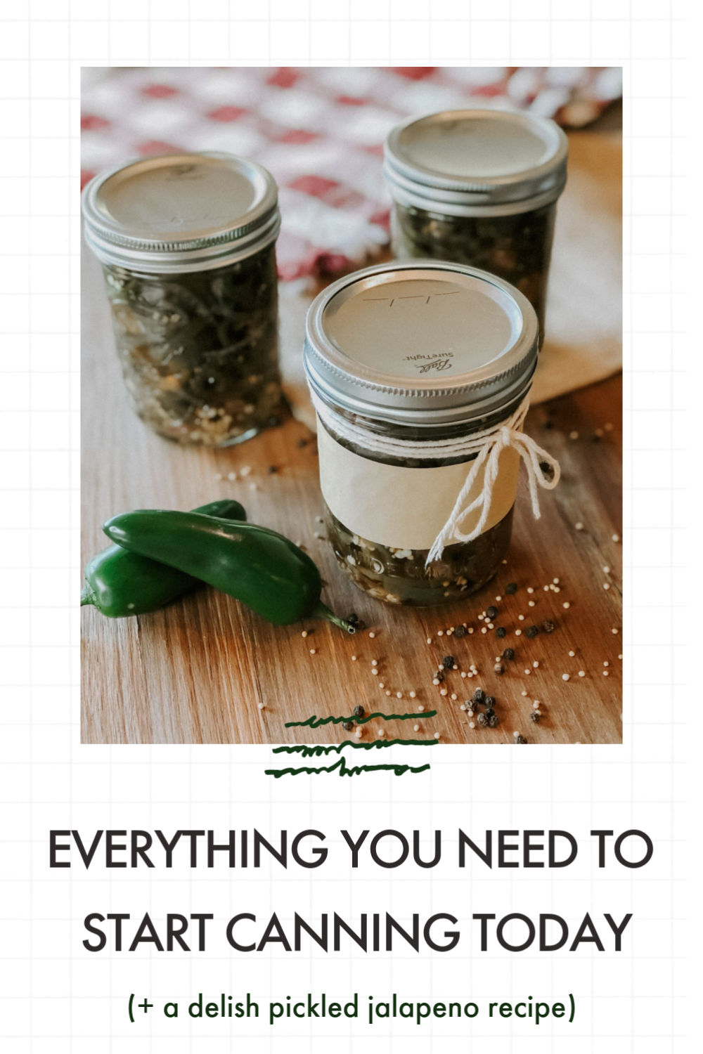 Everything you need to start canning right now.
