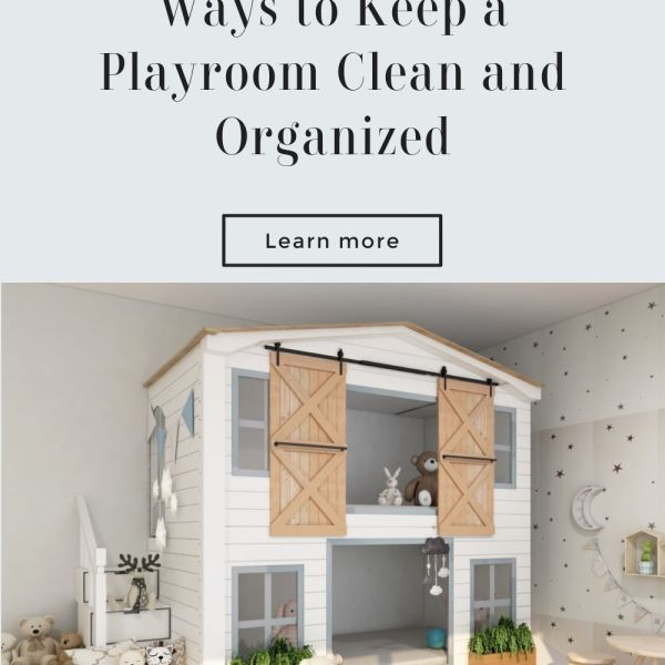 Toys Everywhere? – 5 Ways to Keep a Playroom Clean and Organized