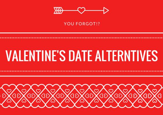 Valentine's Date Alternatives