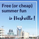 Guide to Free (or cheap) Summer Fun in Nashville