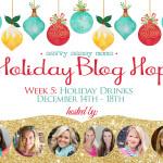 Holiday Drinks Blog Hop