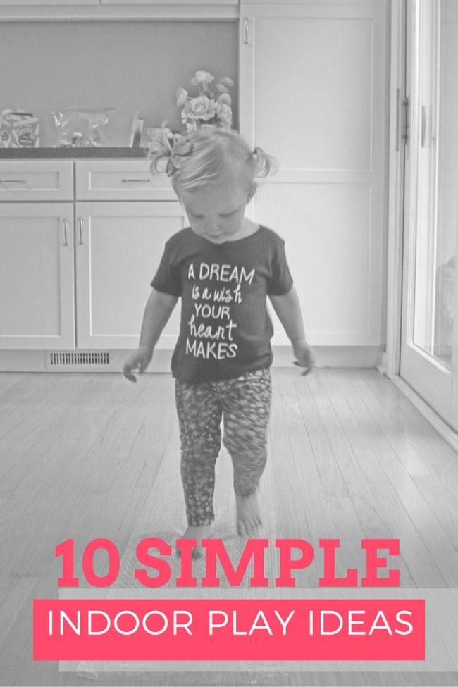 10 simple indoor play ideas