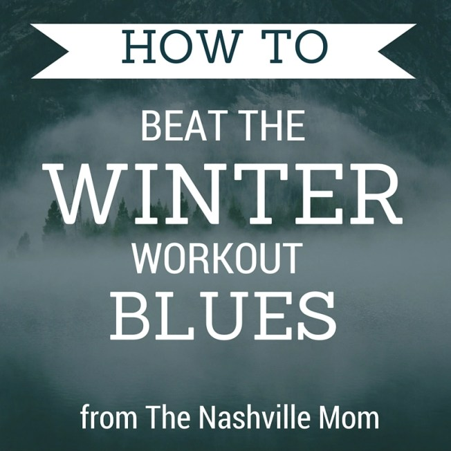 beat the winter workout blues