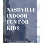 Nashville Indoor Fun for Kids