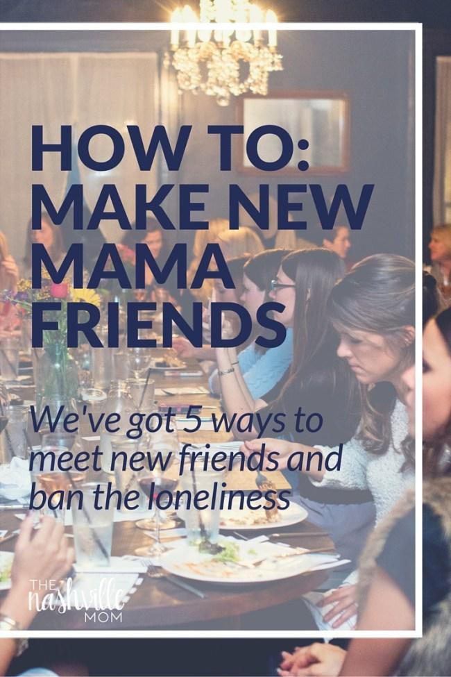 5 ways to make mommy friends