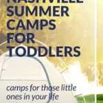Nashville Day Camps for Toddlers