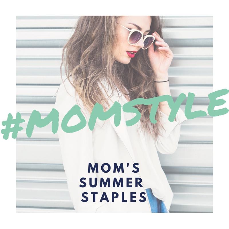 Mom's Summer Style