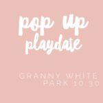 Pop Up Playdate