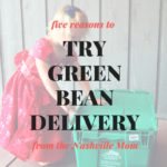 Five Reasons to try Green Bean Delivery