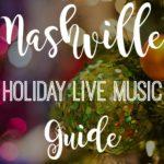 Nashville Holiday Live Music Guide