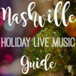 Nashville Holiday Live Music Guide