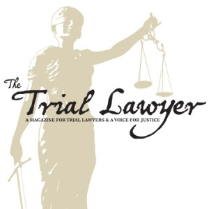 The Trial Lawyer magazine