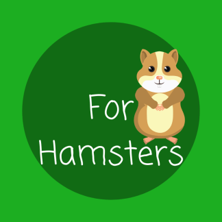 For Hamsters