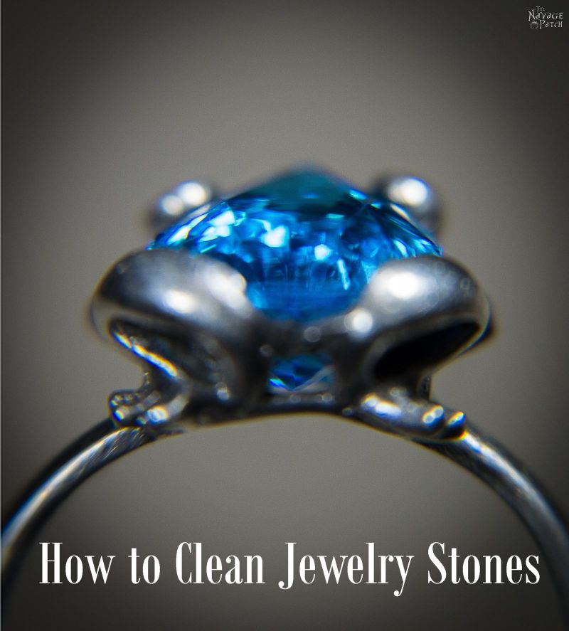How to clean jewelry stones using one household item you use everyday | Homemade jewelry cleaner | DIY jewelry cleaner | How to clean jewelry the easy way | Jewelry cleaning | #TheNavagePatch #cleaner #easydiy #DIY #homemade #DIYcleaner #jewelry | TheNavagePatch.com