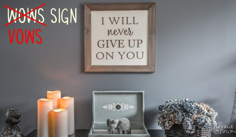 Vows Sign | Diy wedding vows sign tutorial | How to make a sign | How to get the stained wood look with chalk paint | Farmhouse style sign making | Homemade chalk paint recipe | Painted and stenciled farmhouse decor | Free printable stencil | Woodworking & diy | TheNavagePatch.com