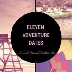 11 ADVENTURE DATES