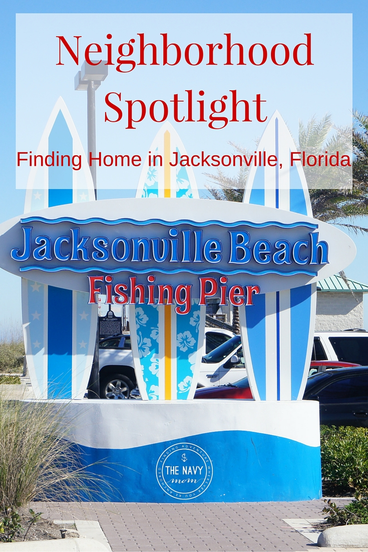 Neighborhood Spotlight: Finding home in Jacksonville Beach, Florida http://www.TheNavyMOm.com