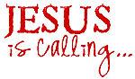 """Jesus is Calling!"""